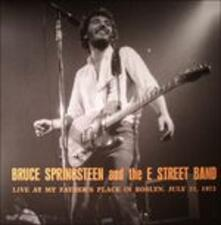 Live at My Father's Place in Roslyn July 1973 Wlir fm - Vinile LP di Bruce Springsteen,E-Street Band