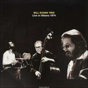 Live in Ottawa 1974 - Vinile LP di Bill Evans