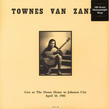 Live at the Down Home in Johnson City - Vinile LP di Townes Van Zandt