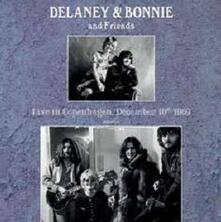 Live in Copenhagen, December 10th 1969 - Vinile LP di Delaney & Bonnie