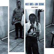 Around Midnight - Vinile LP di John Coltrane,Miles Davis
