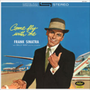 Come Fly with me - Vinile LP di Frank Sinatra