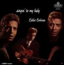 Singing' to My Baby - Vinile LP di Eddie Cochran