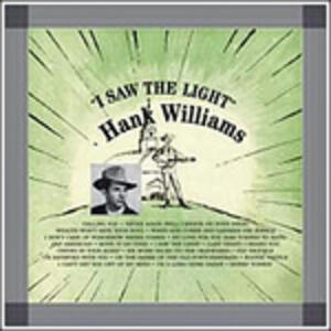 I Saw the Light - Vinile LP di Hank Williams