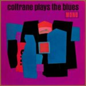 Plays the Blues - Vinile LP di John Coltrane