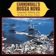 Cannonball's Bossa Nova - Vinile LP di Julian Cannonball Adderley,Milt Jackson