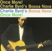 Bossa Nova Once More (HQ) - Vinile LP di Charlie Byrd