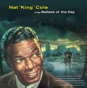 Sings Ballads of the Day - Vinile LP di Nat King Cole