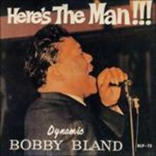 Here's the Man!!! - Vinile LP di Bobby Bland