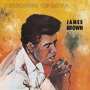 Prisoner of Love - Vinile LP di James Brown