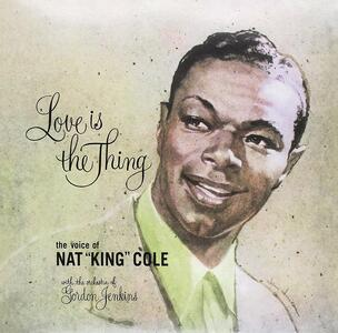 Love Is the Thing - Vinile LP di Nat King Cole