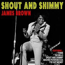 Shout and Shimmy - Vinile LP di James Brown