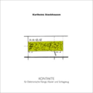 Kontakte - Vinile LP di Karlheinz Stockhausen