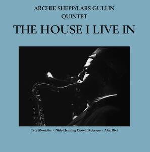 House I Live in - Vinile LP di Archie Shepp