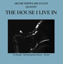 House I Live in - Vinile LP di Archie Shepp