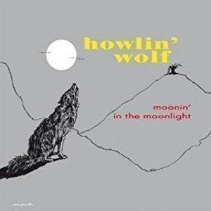 Moanin' in the Moonlight - Vinile LP di Howlin' Wolf