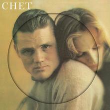 Chet (Picture Disc) - Vinile LP di Chet Baker