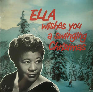 Ella Wishes You a Swinging Christmas - Vinile LP di Ella Fitzgerald