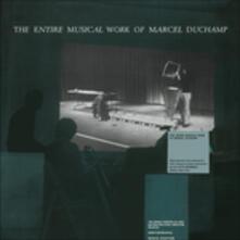 Entire Musical Work (180 gr.) - Vinile LP di Marcel Duchamp