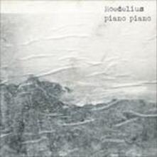 Piano Piano - Vinile LP di Hans-Joachim Roedelius