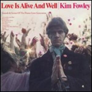Love is Alive and Well - Vinile LP di Kim Fowley