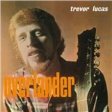Overlander - Vinile LP di Trevor Lucas