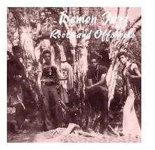 Roots and Offshoots - Vinile LP di Demon Fuzz