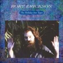 Holiday Inn Tapes - Vinile LP di Roky Erickson