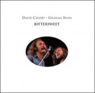 Bittersweet - Vinile LP di David Crosby,Graham Nash