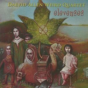 Elevenses - Vinile LP di Daevid Allen