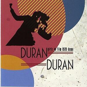Girls on Film. 1979 Demo - Vinile LP di Duran Duran