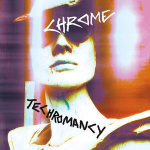 Techromancy - Vinile LP di Chrome