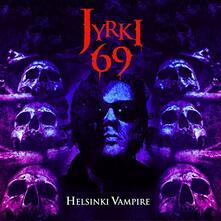 Helsinki Vampire - Vinile LP di Jyrki 69