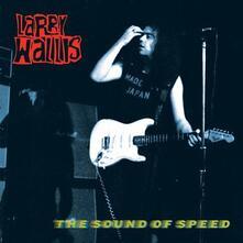 Sound of Speed - Vinile LP di Larry Wallis