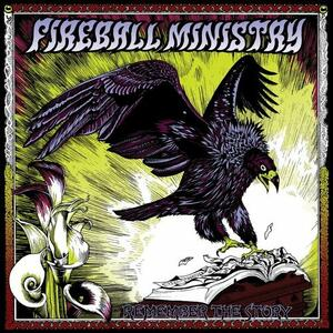 Remember the Story - Vinile LP di Fireball Ministry
