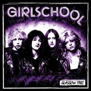 Glasgow 1982 - Vinile LP di Girlschool