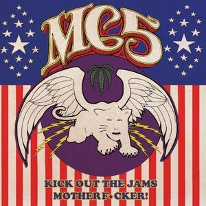 Kick Out the Jams Motherf*cker! - Vinile LP di MC5