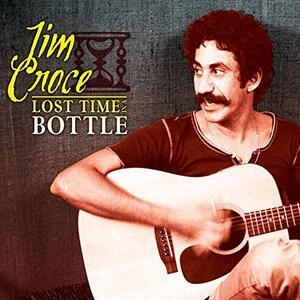 Lost Time in a Bottle - Vinile LP di Jim Croce
