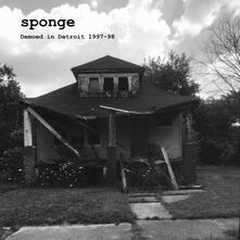 Demoed in Detroit 1997-1998 (Limited Edition) - Vinile LP di Sponge