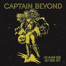 Live in New York. July 30th, 1972 - Vinile LP di Captain Beyond