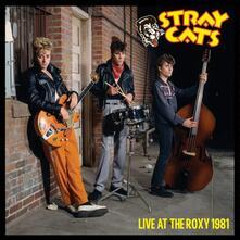 Live at the Roxy 1981 - Vinile LP di Stray Cats