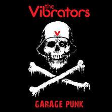 Garage Punk (Coloured Vinyl) - Vinile LP di Vibrators