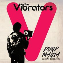 Punk Mania. Back to the Roots - Vinile LP di Vibrators