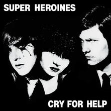 Cry for Help (Coloured Vinyl) - Vinile LP di Super Heroines
