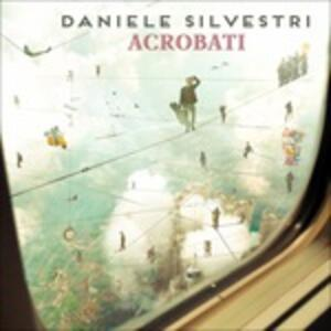 Acrobati - Vinile LP di Daniele Silvestri