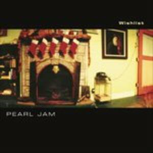 Wishlist - U - Brain of J (Live) - Vinile 7'' di Pearl Jam