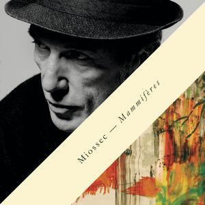 Mammiferes - Vinile LP di Miossec