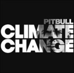 CD Climate Change di Pitbull