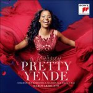 A Journey - CD Audio di Orchestra Sinfonica Nazionale della RAI,Marco Armiliato,Pretty Yende