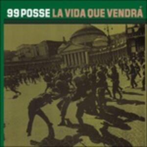 La vida que vendrà - Vinile LP di 99 Posse